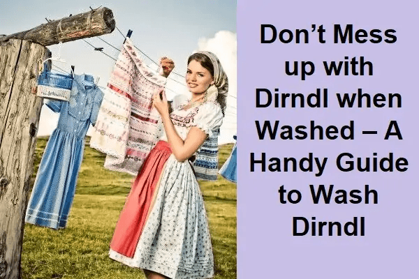 How-to-Wash-Your-Dirndl-Dress-to-Keep-the-Colors-Aliv